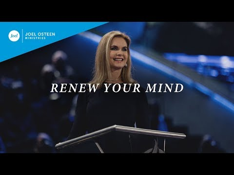 Renew Your Mind  Victoria Osteen