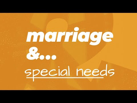 Marriage & Special Needs  Lakewood Church