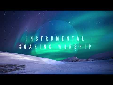 God's Times And Seasons // Instrumental Worship Soaking in His Presence
