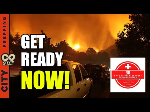 Fire Season 2020!  What You Should Do Now To Prepare.