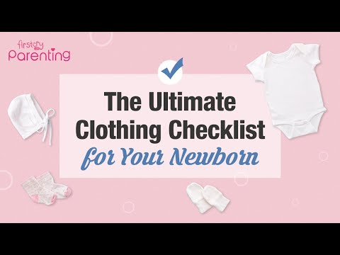 The Ultimate Clothing Checklist for Your Newborn