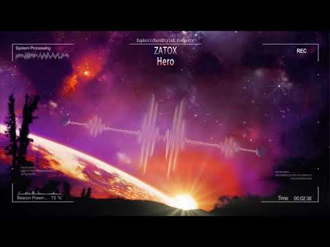 Zatox - Hero [HQ Edit] - UC6murUWtqOwnTL68pwjoGjQ