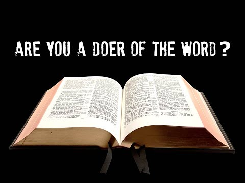 Be A Doer of the Word of God