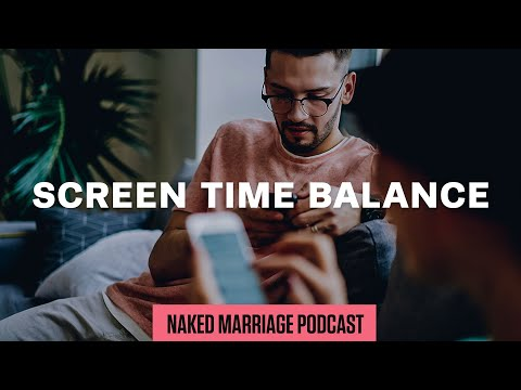 Screen Time Balance  Dave and Ashley Willis