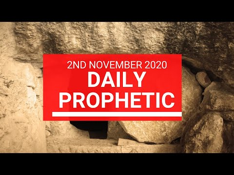 Daily Prophetic 2 November 2020 11 of 12 - Subscribe for Daily Prophetic Words