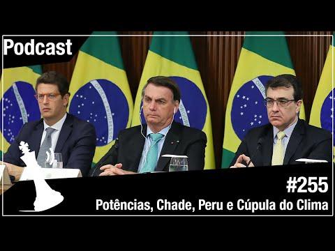 Xadrez Verbal Podcast #255 - Potências, Chade, Peru e Cúpula do clima