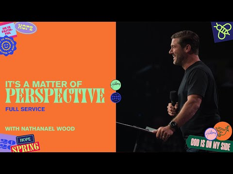 It's a Matter of Perspective  Nathanael Wood  Hillsong Church Online