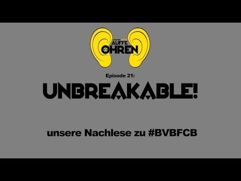 Auffen Punkt #21: Unbreakable! | BVB Podcast von schwatzgelb.de