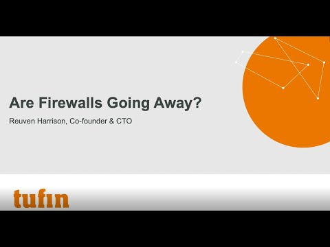 Are firewalls going away?