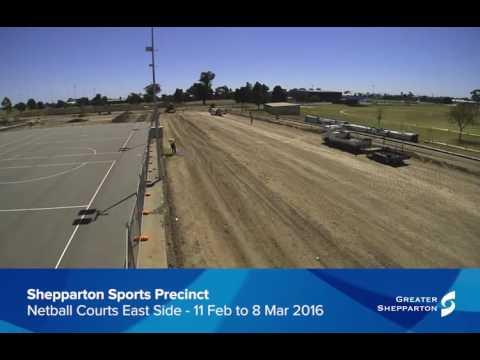 Timelapse - Shepparton Regional Sports Precinct: Netball Courts