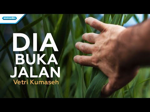 Dia Buka Jalan - Vetri Kumaseh (with lyric)
