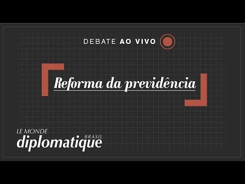 Reforma da Previdência - Programa Le Monde Diplomatique Brasil #18