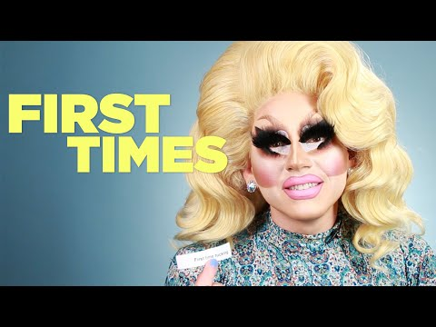 Trixie Mattel Tells Us About Her First Times