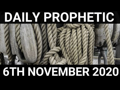 Daily Prophetic 6 November 2020 5 of 12 Subscribe for Daily Prophetic Words