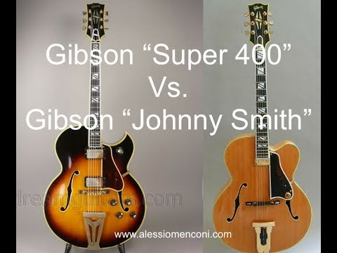 How high the moon - comparing Gibson Super 400 and  Johnny Smith