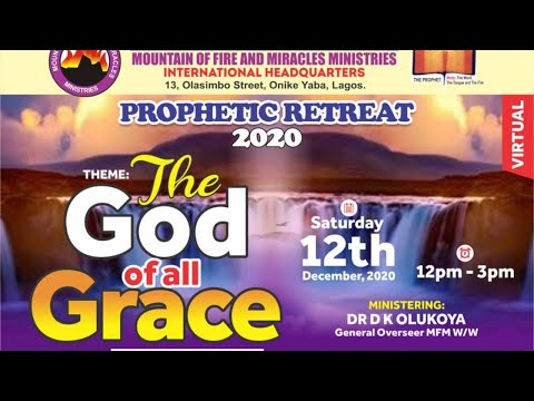 PROPHETIC RETREAT 2020  THE GOD OF ALL GRACE
