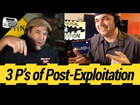 The 3 (or 4) P's of Post Exploitation - Practical Exploitation [Cyber Security Education]