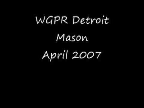 WGPR Detroit Mason April 2007