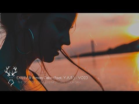 EXSSV & Arman Cekin (feat. Y.A.S.) - VOID - UCUavX64J9s6JSTOZHr7nPXA
