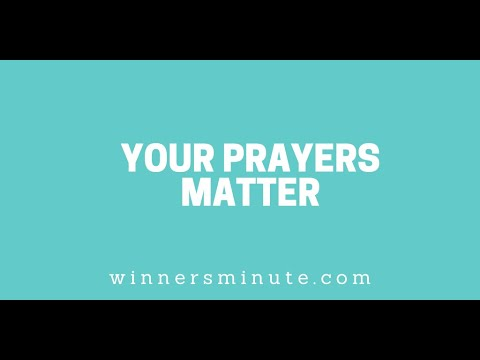 Your Prayers Matter // The Winner's Minute With Mac Hammond