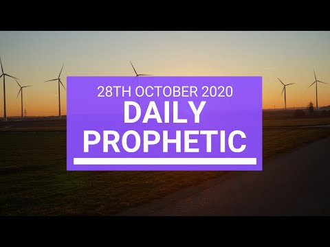 Daily Prophetic 28 October 2020 7 of 9 Daily Prophetic Word