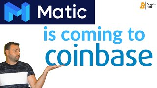 WHY Matic Network WILL be listed on Coinbase