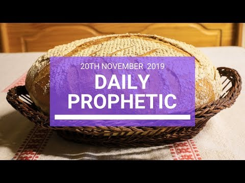 Daily Prophetic 20 November Word 3