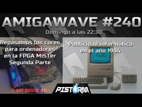 AmigaWave #240.  Repasamos los cores para MiSTer-FPGA VOL.2. Publicidad de 1984