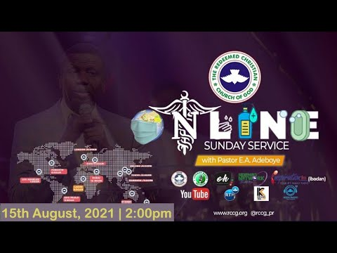 RCCG AUGUST 15th 2021  PASTOR E.A ADEBOYE SPECIAL SERVICE