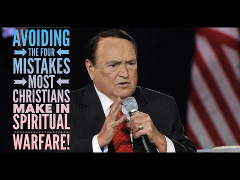 Avoiding The Four Deadly Mistakes Most Christians Make In Spiritual Warfare!