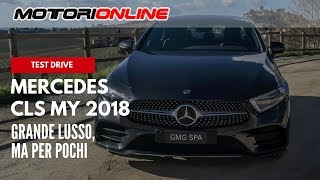 Nuova Mercedes CLS MY 2018 | Test Drive in Anteprima