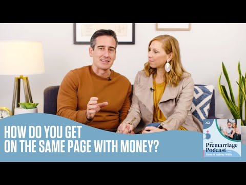 How Do You Get On The Same Page With Money?  The Pre Marriage Podcast  Dave and Ashley Willis