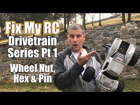 Wheel Nut, Hex & Pin Problems & Repair - Fix My RC Drivetrain/ Transmission Pt 1 | RC Driver