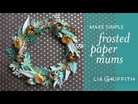 How to Make Mini Mums and Greenery with Frosted Paper - Fall Flower Bouquet Series
