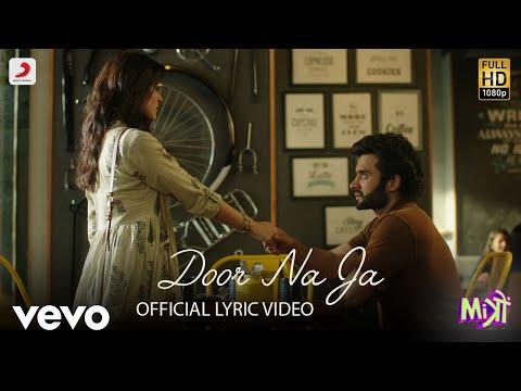 Door Na Ja - Official Lyric Video | Jackky & Kritika | Sonu Nigam | Mitron | Sharib - Toshi - UC3MLnJtqc_phABBriLRhtgQ