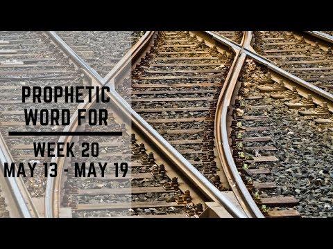 Daily Prophetic Week 20 2019