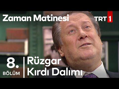 Rüzgar Kırdı Dalımı - Ahmet Özhan - Zaman Matinesi 8. Bölüm