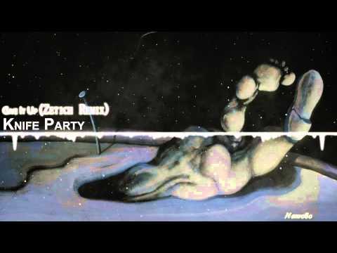 Knife Party - Give It Up (Zetich Remix) 【Dubstep】 - strshljenn