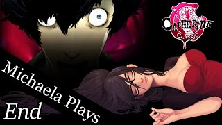 『Michaela Plays』Catherine (Classic) - Finale