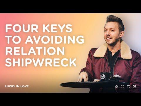 Four Keys To Avoiding Relation Shipwreck  Pastor Levi Lusko