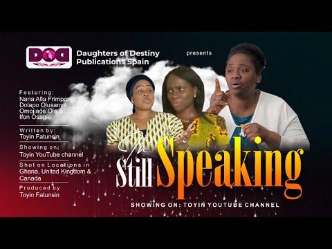 Still Speaking Movie