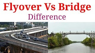Bridge Vs Flyover | Difference