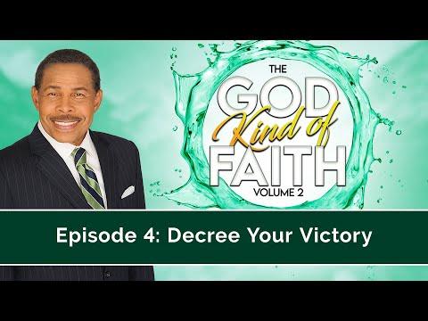 Decree Your Victory - The GOD Kind of Faith Vol 2