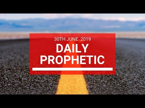 Daily Prophetic 30 June 2019 Word 2