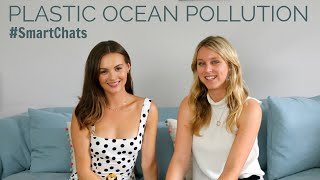 ad PLASTIC POLLUTION FROM BEAUTY PRODUCTS | #SmartChats with Plastic Oceans