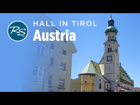Hall in Tirol, Austria: The Town That Salt Built  – Rick Steves' Europe Travel Guide – Travel Bite