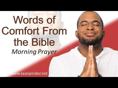 PSALM 121 - WORDS OF COMFORT FROM THE BIBLE  - MORNING PRAYER (video)