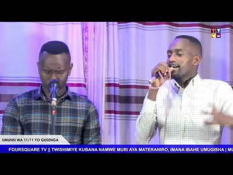 FOURSQUARE  IMINSI 11 YO GUSENGA - UMUNSI WA 11 HAMWE NA  Bishop Dr.Fidele MASENGO