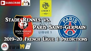 Stade Rennes vs. Paris Saint-Germain | 2019-20 French Ligue 1 | Predictions FIFA 19