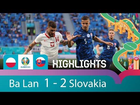 EURO 2020 | HIGHLIGHT | BA LAN 1 - 2 SLOVAKIA